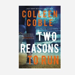 Two Reasons to Run ( The Pelican Harbor #2 ) - Colleen Coble
